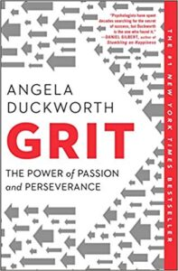 Grit by Dr. Angela Duckworth